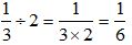 Dividing Fractions By Whole Numbers Example 1b